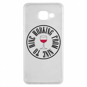 Samsung A3 2016 Case Working from nine to wine
