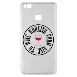 Huawei P9 Lite Case Working from nine to wine