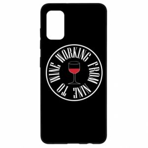 Samsung A41 Case Working from nine to wine