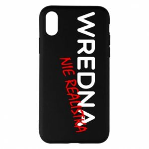 Phone case for iPhone X/Xs Nasty not realist - PrintSalon