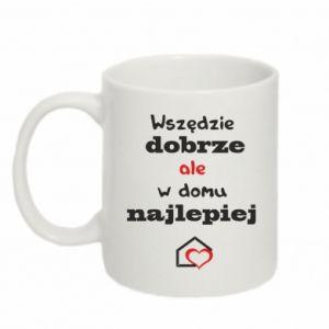 Mug 330ml Well everywhere but at home is best - PrintSalon