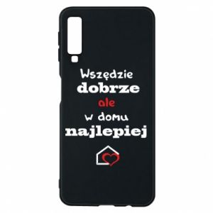 Phone case for Samsung A7 2018 Well everywhere but at home is best - PrintSalon
