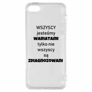 Phone case for iPhone 5/5S/SE We are all crazy... - PrintSalon