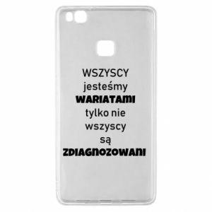 Etui na Huawei P9 Lite Wszyscy jesteśmy wariatami...