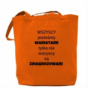 Bag We are all crazy... - PrintSalon