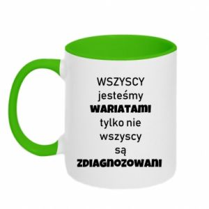 Two-toned mug We are all crazy... - PrintSalon