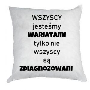 Pillow We are all crazy... - PrintSalon