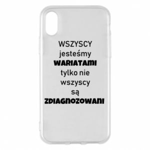 Phone case for iPhone X/Xs We are all crazy... - PrintSalon