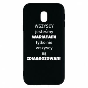 Phone case for Samsung J3 2017 We are all crazy... - PrintSalon