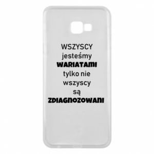 Phone case for Samsung J4 Plus 2018 We are all crazy... - PrintSalon