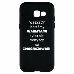 Phone case for Samsung A5 2017 We are all crazy... - PrintSalon