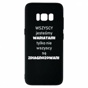Phone case for Samsung S8 We are all crazy... - PrintSalon