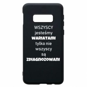 Phone case for Samsung S10e We are all crazy... - PrintSalon