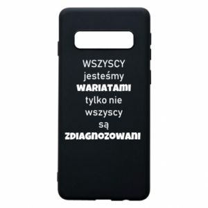 Phone case for Samsung S10 We are all crazy... - PrintSalon