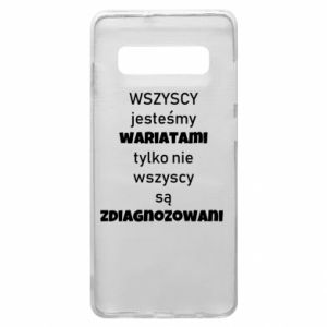 Phone case for Samsung S10+ We are all crazy... - PrintSalon
