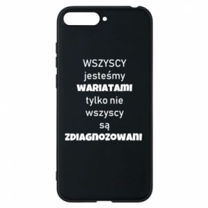 Phone case for Huawei Y6 2018 We are all crazy... - PrintSalon