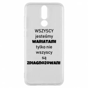 Phone case for Huawei Mate 10 Lite We are all crazy... - PrintSalon