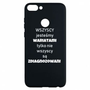 Phone case for Huawei P Smart We are all crazy... - PrintSalon