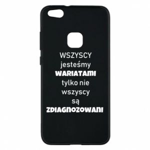 Phone case for Huawei P10 Lite We are all crazy...