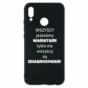 Phone case for Huawei P20 Lite We are all crazy... - PrintSalon