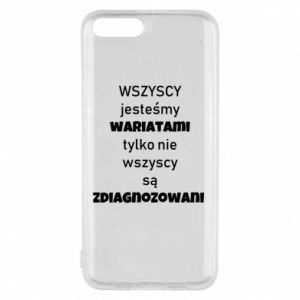 Phone case for Xiaomi Mi6 We are all crazy...