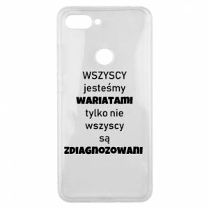 Phone case for Xiaomi Mi8 Lite We are all crazy...