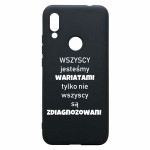 Phone case for Xiaomi Redmi 7 We are all crazy... - PrintSalon