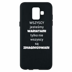 Phone case for Samsung A6 2018 We are all crazy... - PrintSalon