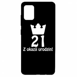 Samsung A51 Case Happy Birthday! 21 years