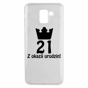 Phone case for Samsung J6 Happy Birthday! 21 years