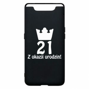 Phone case for Samsung A80 Happy Birthday! 21 years