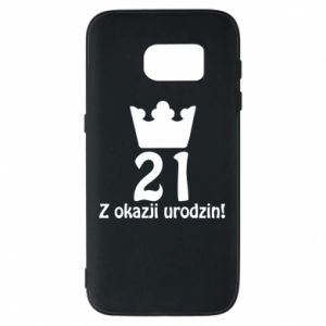 Phone case for Samsung S7 Happy Birthday! 21 years