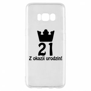 Phone case for Samsung S8 Happy Birthday! 21 years