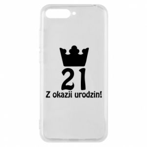 Phone case for Huawei Y6 2018 Happy Birthday! 21 years