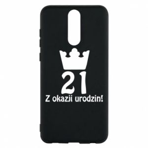 Phone case for Huawei Mate 10 Lite Happy Birthday! 21 years