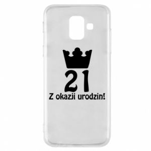 Phone case for Samsung A6 2018 Happy Birthday! 21 years