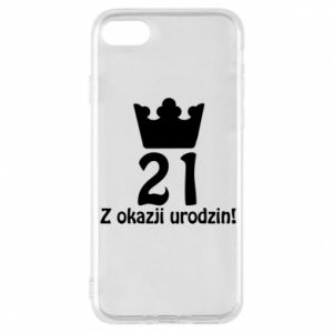 Phone case for iPhone 8 Happy Birthday! 21 years