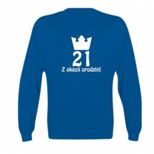 Kid's sweatshirt Happy Birthday! 21 years