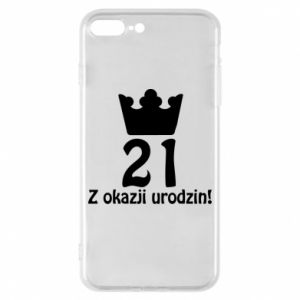 Phone case for iPhone 8 Plus Happy Birthday! 21 years