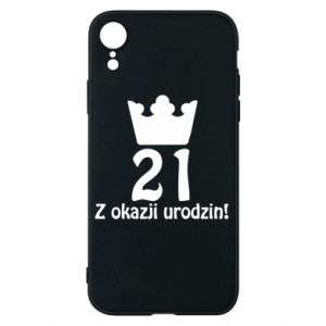 Phone case for iPhone XR Happy Birthday! 21 years