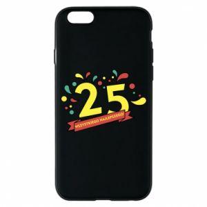 Phone case for iPhone 6/6S Happy Birthday!
