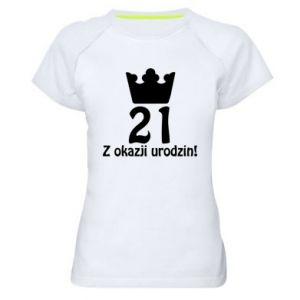 Damska koszulka sportowa Wszystkiego najlepszego! 21 lat