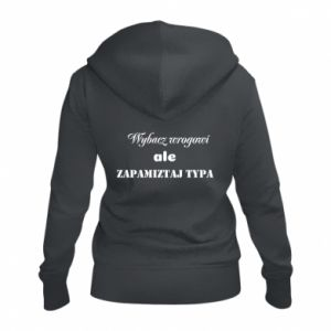 Women's zip up hoodies Forgive the enemy but remember the type