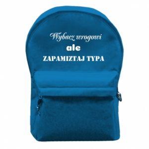 Plecak z przednią kieszenią Wybacz wrogowi ale zapamiętaj typa