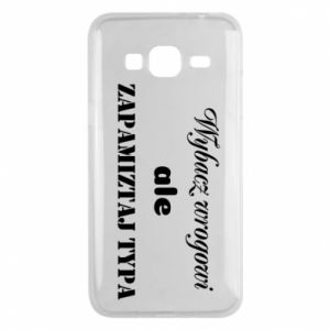 Phone case for Samsung J3 2016 Forgive the enemy but remember the type - PrintSalon
