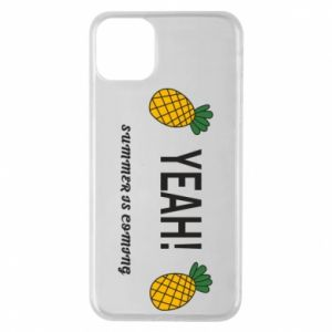 Etui na iPhone 11 Pro Max Yeah summer is coming pineapple
