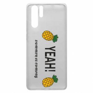 Etui na Huawei P30 Pro Yeah summer is coming pineapple