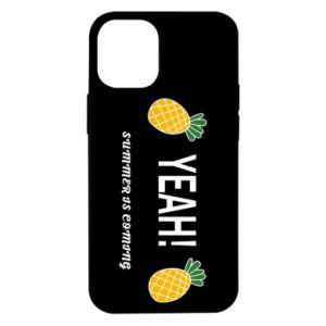 Etui na iPhone 12 Mini Yeah summer is coming pineapple