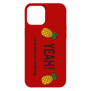 Etui na iPhone 12 Pro Max Yeah summer is coming pineapple