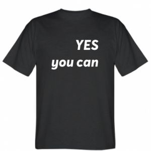 T-shirt YES you can